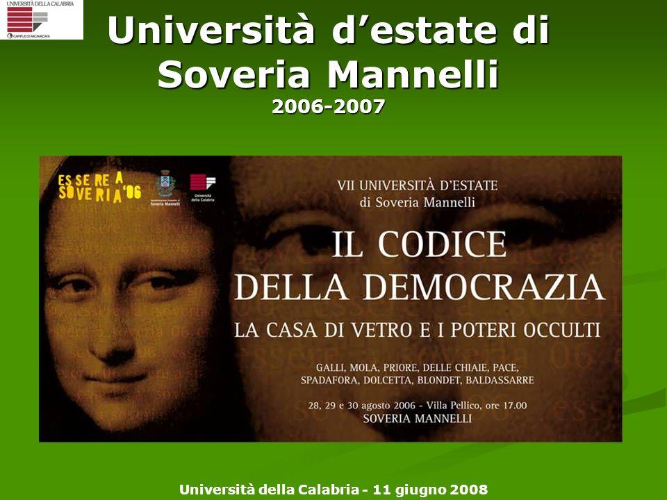 Università della Calabria - 11 giugno 2008 Università destate di Soveria Mannelli 2006-2007