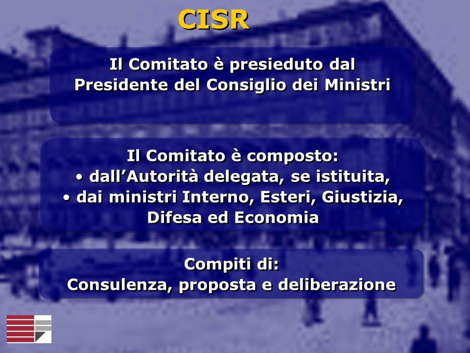 Il Comitato è composto: dallAutorità delegata, se istituita, dai ministri Interno, Esteri, Giustizia, Difesa ed Economia Il Comitato è composto: dallA