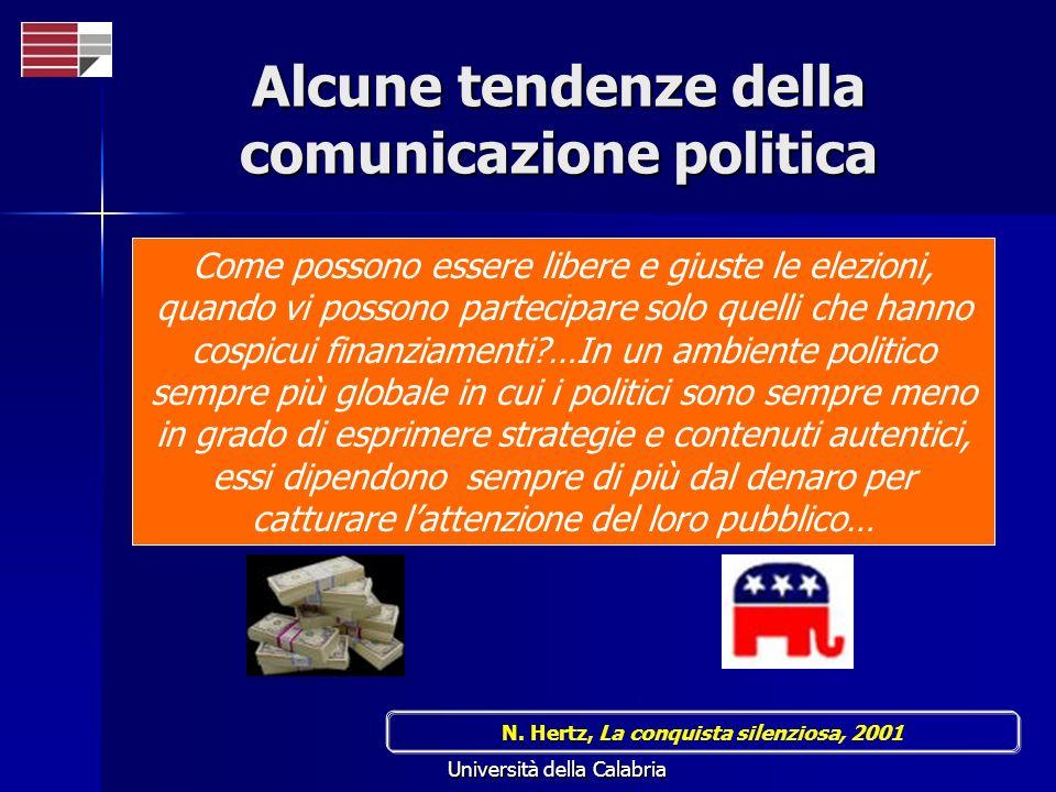 Università della Calabria Come possono essere libere e giuste le elezioni, quando vi possono partecipare solo quelli che hanno cospicui finanziamenti?