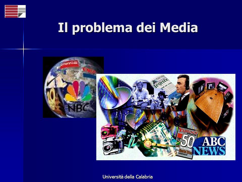 Università della Calabria Il problema dei Media