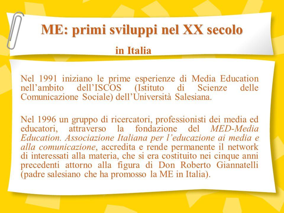 Il termine MEDIA EDUCATION appare sullo scenario mondiale allinizio degli anni 70.