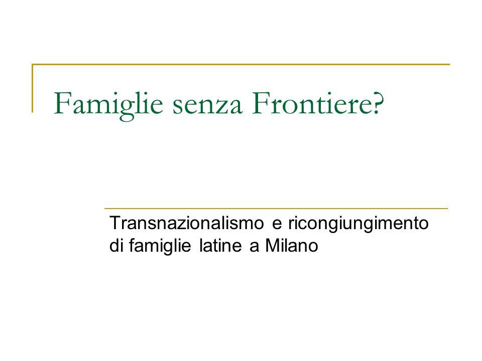 Famiglie senza Frontiere? Transnazionalismo e ricongiungimento di famiglie latine a Milano