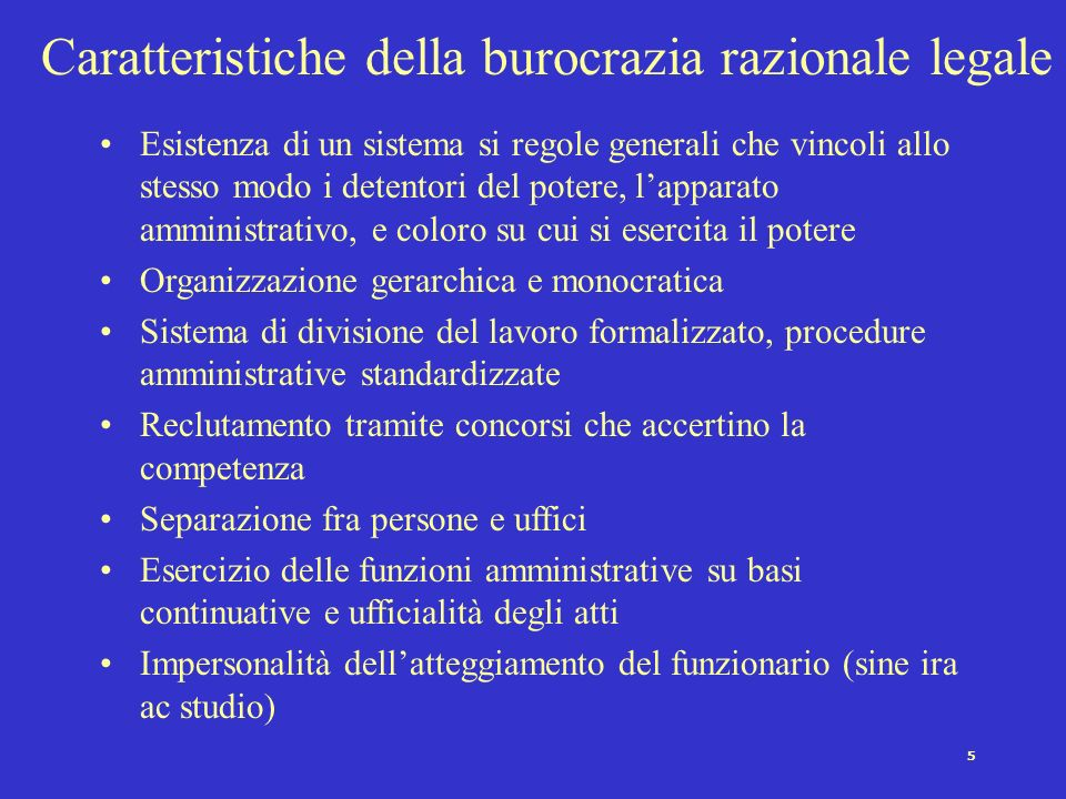 4 Weber on Bureaucracies The power position of the bureaucracy is always overtowering. The political master finds himself in the position of dilettant