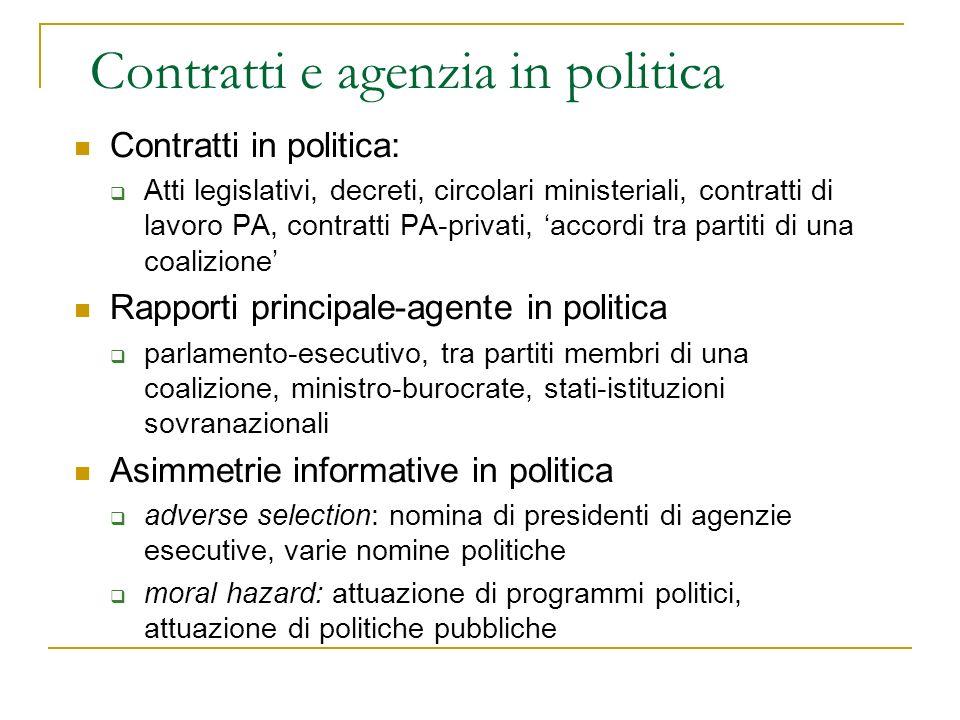 Contratti e agenzia in politica Contratti in politica: Atti legislativi, decreti, circolari ministeriali, contratti di lavoro PA, contratti PA-privati