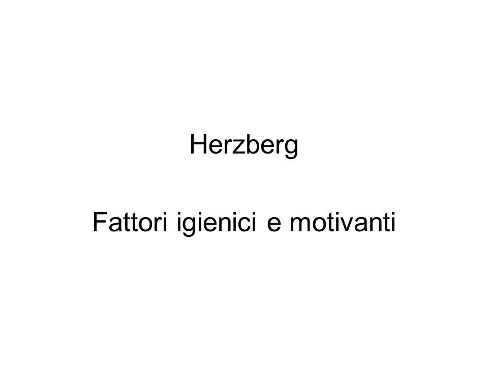 Herzberg Fattori igienici e motivanti
