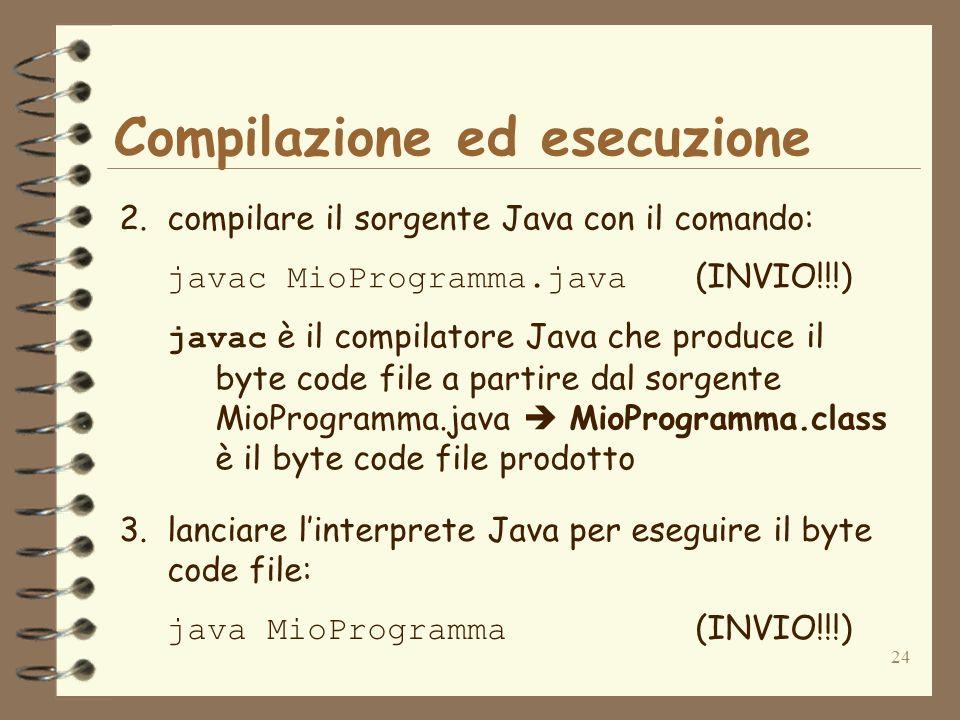 24 Compilazione ed esecuzione 2.