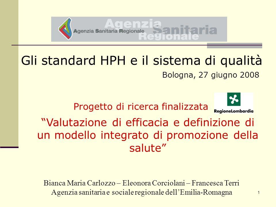 1 Bianca Maria Carlozzo – Eleonora Corciolani – Francesca Terri Agenzia sanitaria e sociale regionale dellEmilia-Romagna Valutazione di efficacia e de