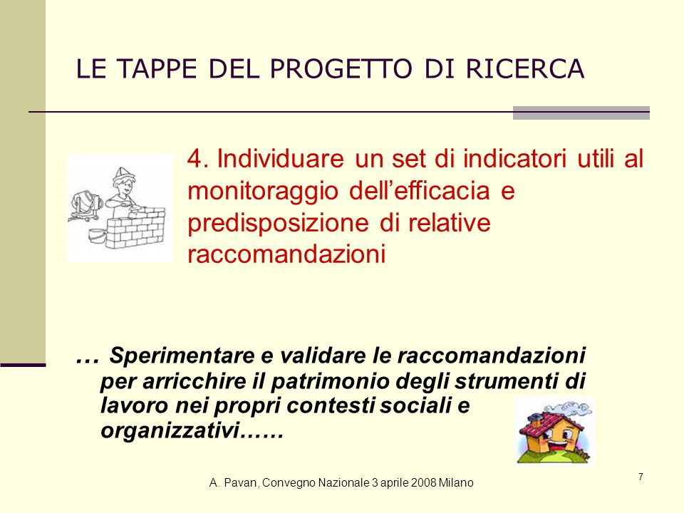 8 IL MODELLO DI SALUTE European Health Promotion Indicators Development Davies et al., 2006