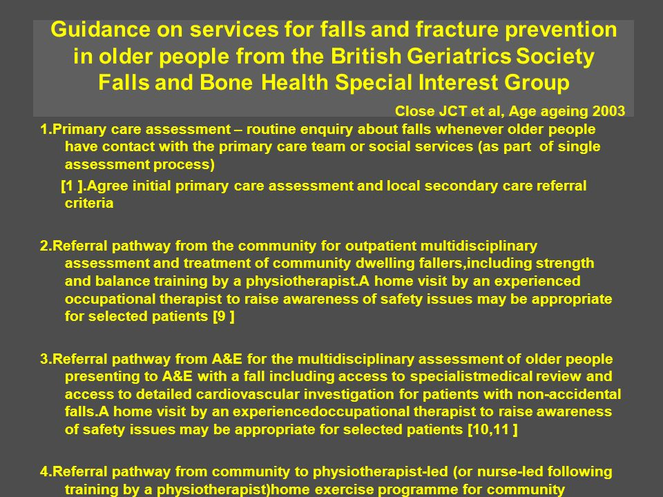 Guidance on services for falls and fracture prevention in older people from the British Geriatrics Society Falls and Bone Health Special Interest Grou