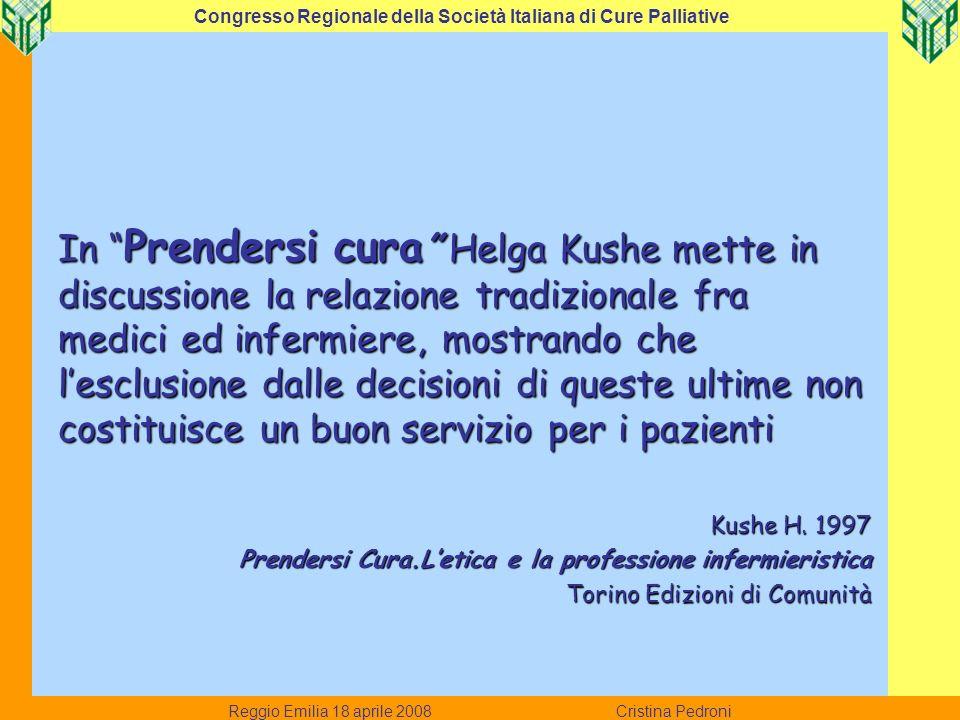 In Prendersi cura Helga Kushe mette in discussione la relazione tradizionale fra medici ed infermiere, mostrando che lesclusione dalle decisioni di qu
