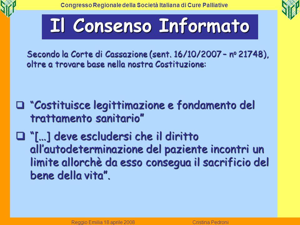 Reggio Emilia 18 aprile 2008 Cristina Pedroni Congresso Regionale della Società Italiana di Cure Palliative Quale peso attribuisci alla volontà dei familiari.