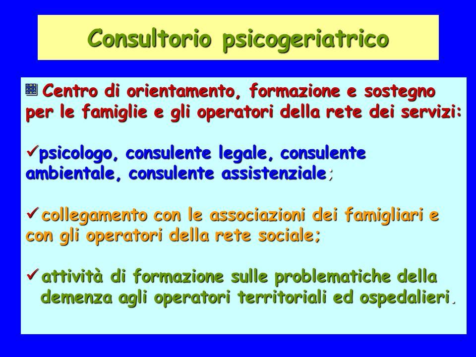 Consultorio psicogeriatrico Centro di orientamento, formazione e sostegno per le famiglie e gli operatori della rete dei servizi: Centro di orientamen