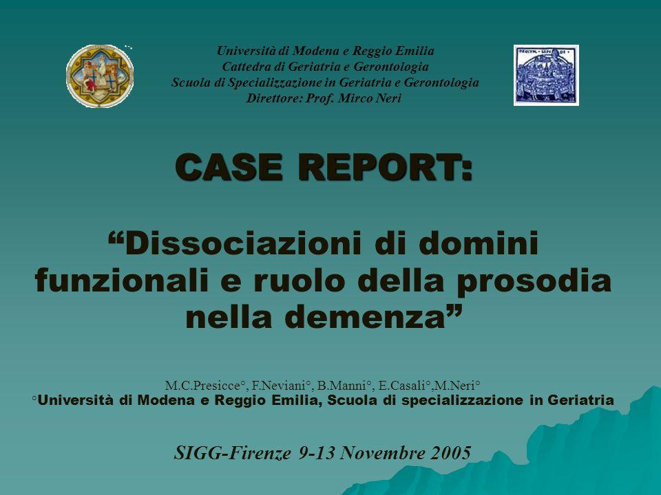 Università di Modena e Reggio Emilia Cattedra di Geriatria e Gerontologia Scuola di Specializzazione in Geriatria e Gerontologia Direttore: Prof. Mirc
