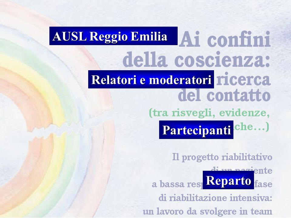 AUSL Reggio Emilia Relatori e moderatori Partecipanti Reparto