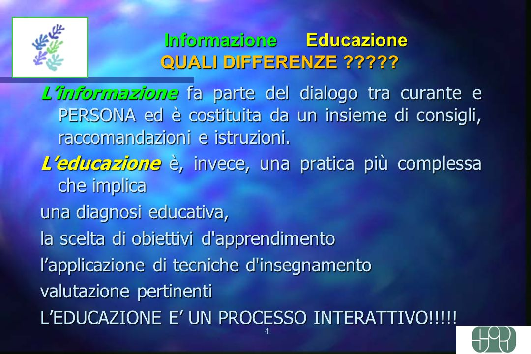 4 Informazione Educazione QUALI DIFFERENZE .