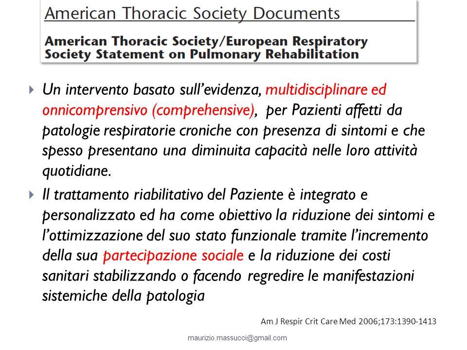 Un intervento basato sullevidenza, multidisciplinare ed onnicomprensivo (comprehensive), per Pazienti affetti da patologie respiratorie croniche con p
