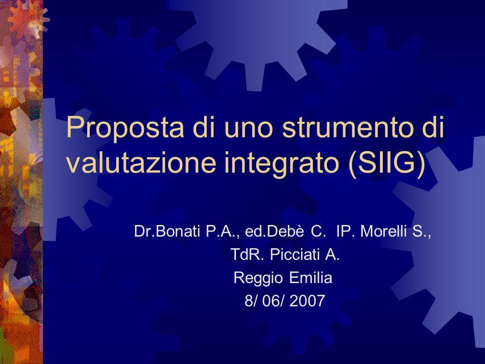 Proposta di uno strumento di valutazione integrato (SIIG) Dr.Bonati P.A., ed.Debè C.