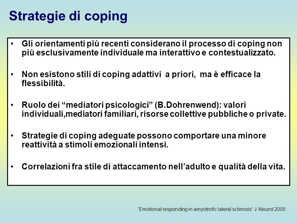 Gli orientamenti più recenti considerano il processo di coping non più esclusivamente individuale ma interattivo e contestualizzato. Non esistono stil