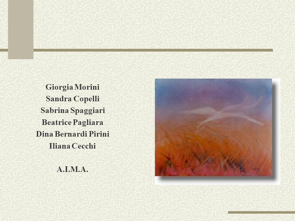 Giorgia Morini Sandra Copelli Sabrina Spaggiari Beatrice Pagliara Dina Bernardi Pirini Iliana Cecchi A.I.M.A.