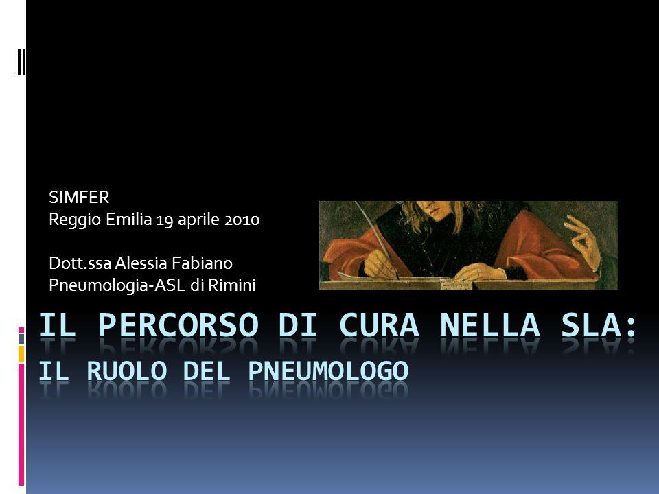 SIMFER Reggio Emilia 19 aprile 2010 Dott.ssa Alessia Fabiano Pneumologia-ASL di Rimini