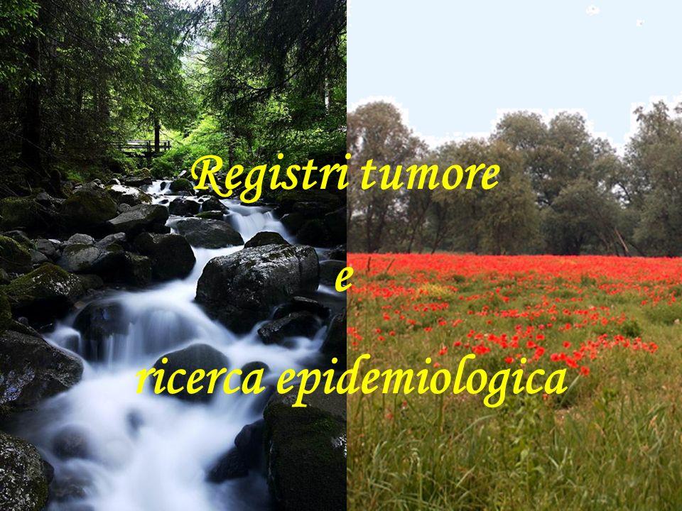 Registri tumore e ricerca epidemiologica