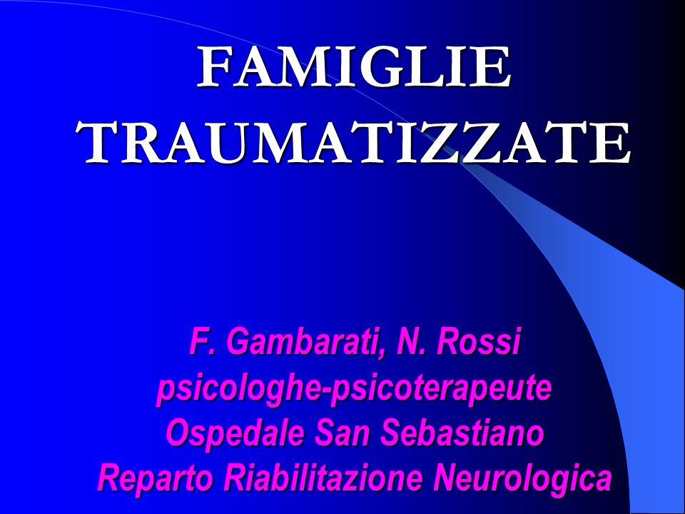 FAMIGLIE TRAUMATIZZATE F.Gambarati, N.