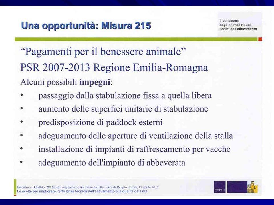 PAC – BENESSERE ANIMALE – MISURA N. 215 – PSR ASSE 2 DURATA: 5 anni con erogazione annuale Obbligo di presentare domanda con almeno un impegno di nuov