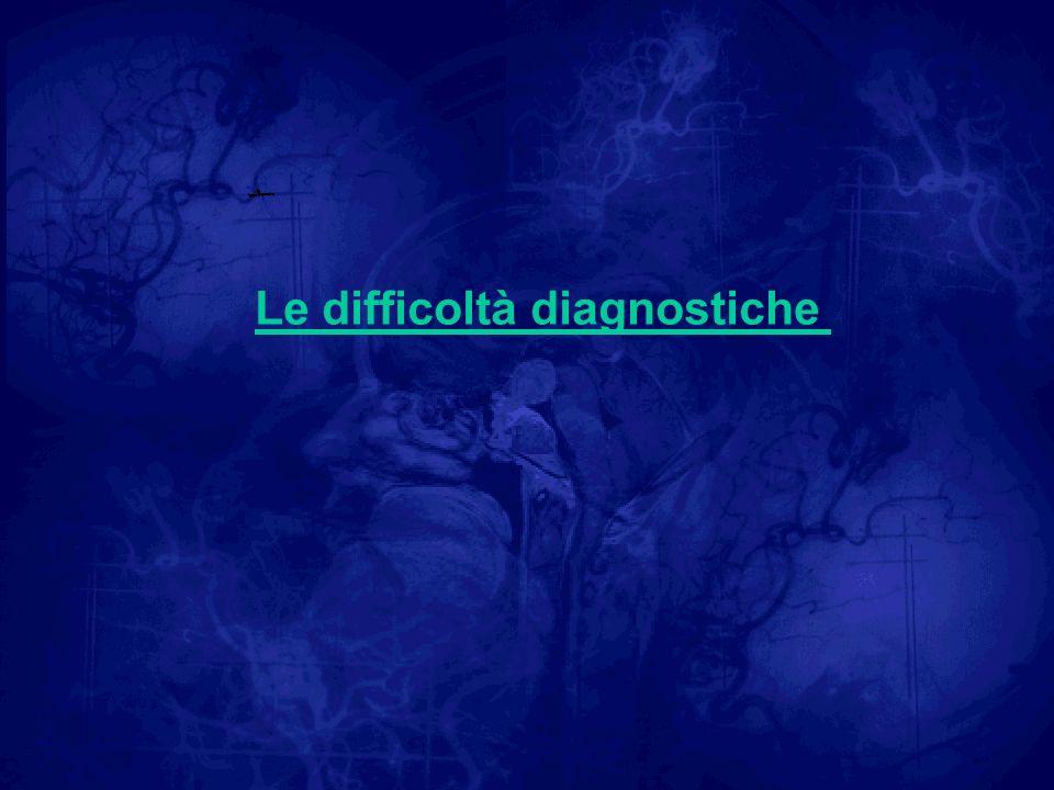 Le difficoltà diagnostiche