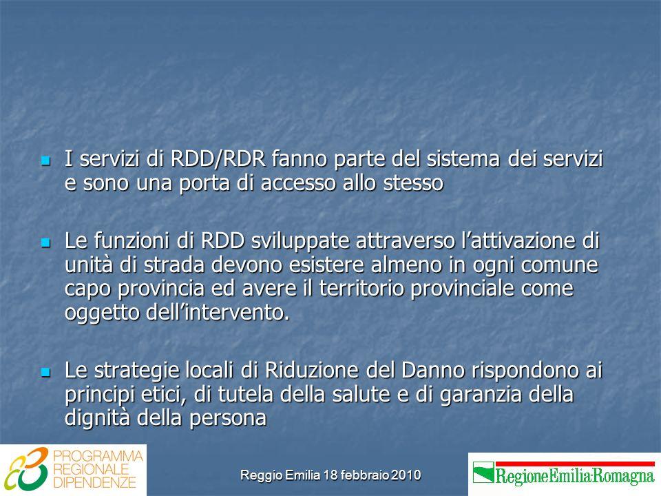 Reggio Emilia 18 febbraio 2010 I servizi di RDD/RDR fanno parte del sistema dei servizi e sono una porta di accesso allo stesso I servizi di RDD/RDR f
