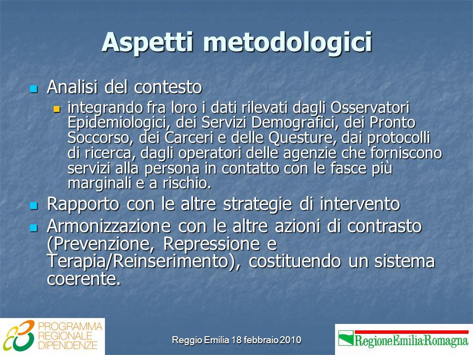 Reggio Emilia 18 febbraio 2010 Aspetti metodologici Analisi del contesto Analisi del contesto integrando fra loro i dati rilevati dagli Osservatori Ep