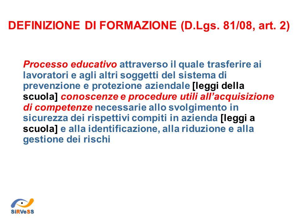 DEFINIZIONE DI FORMAZIONE (D.Lgs.81/08, art.