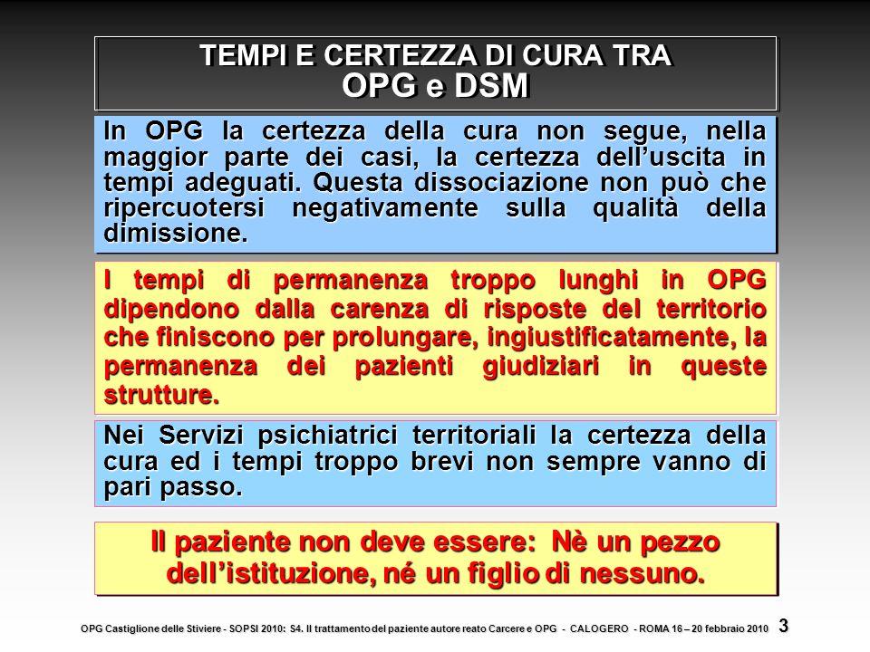 LOspedale Psichiatrico Giudiziario, è lunica struttura in Italia dove lospedalizzazione è prolungata nel tempo e la durata della cura è disciplinata p