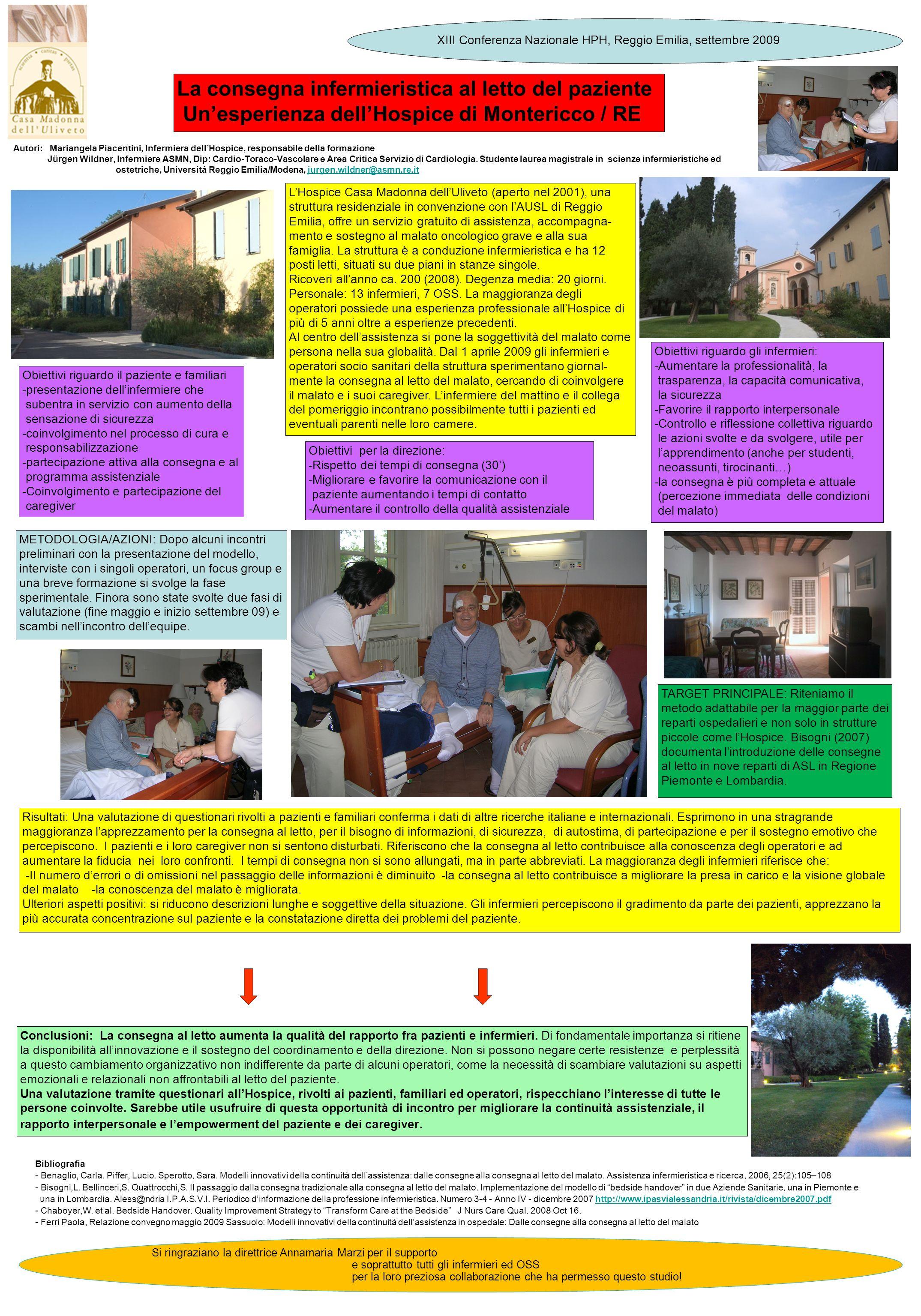 Autori: Mariangela Piacentini, Infermiera dellHospice, responsabile della formazione Jürgen Wildner, Infermiere ASMN, Dip: Cardio-Toraco-Vascolare e A
