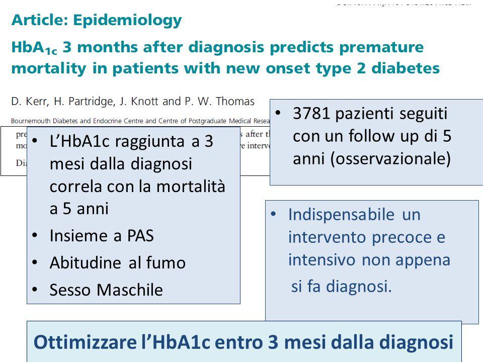 Indispensabile un intervento precoce e intensivo non appena si fa diagnosi. 3781 pazienti seguiti con un follow up di 5 anni (osservazionale) LHbA1c r