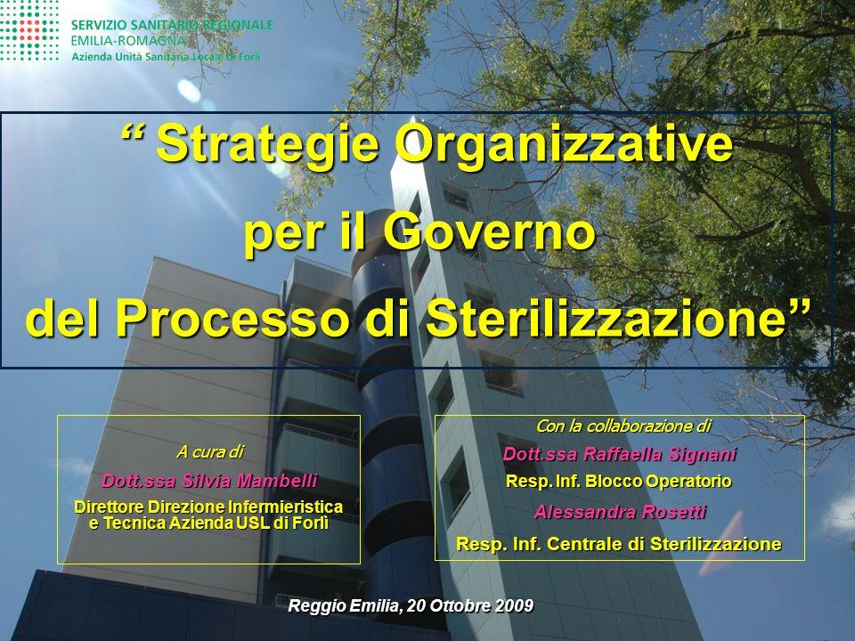 Linea produttiva legata al processo di sterilizzazione LAVAGGIO DECONTAMINAZIONE RACCOLTA STOCCAGGIO e CONSEGNA STERILIZZAZIONE CONFEZIONAMENTO CONTROLLO e MANUTENZIONE ASCIUGATURA RISCIACQUO La Responsabilità della Direzione Infermieristica a garanzia della qualità del prodotto è affidata al Responsabile Infermieristico della Centrale