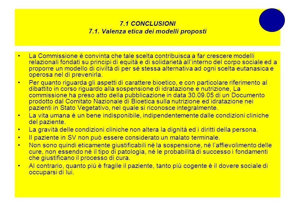 7.1 CONCLUSIONI 7.1. Valenza etica dei modelli proposti La Commissione è convinta che tale scelta contribuisca a far crescere modelli relazionali fond