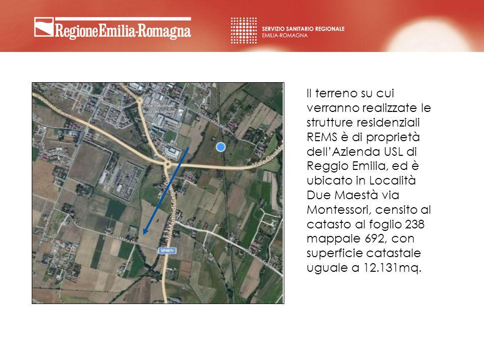 Il terreno su cui verranno realizzate le strutture residenziali REMS è di proprietà dellAzienda USL di Reggio Emilia, ed è ubicato in Località Due Mae