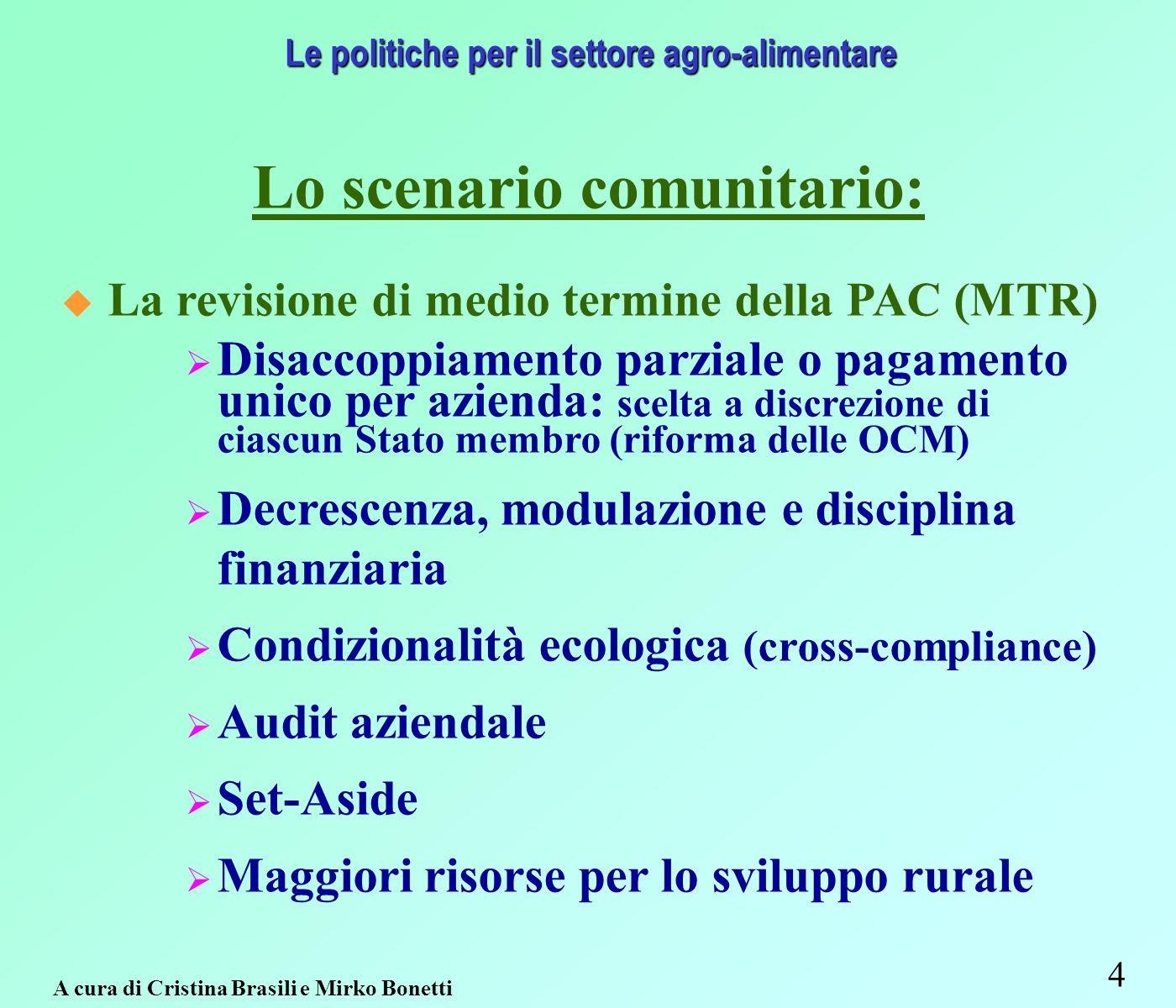 65 Interventi strutturali e di mercato Fonte: Regione Emilia-Romagna – Assessorato Agricoltura, Ambiente e Sviluppo sostenibile.