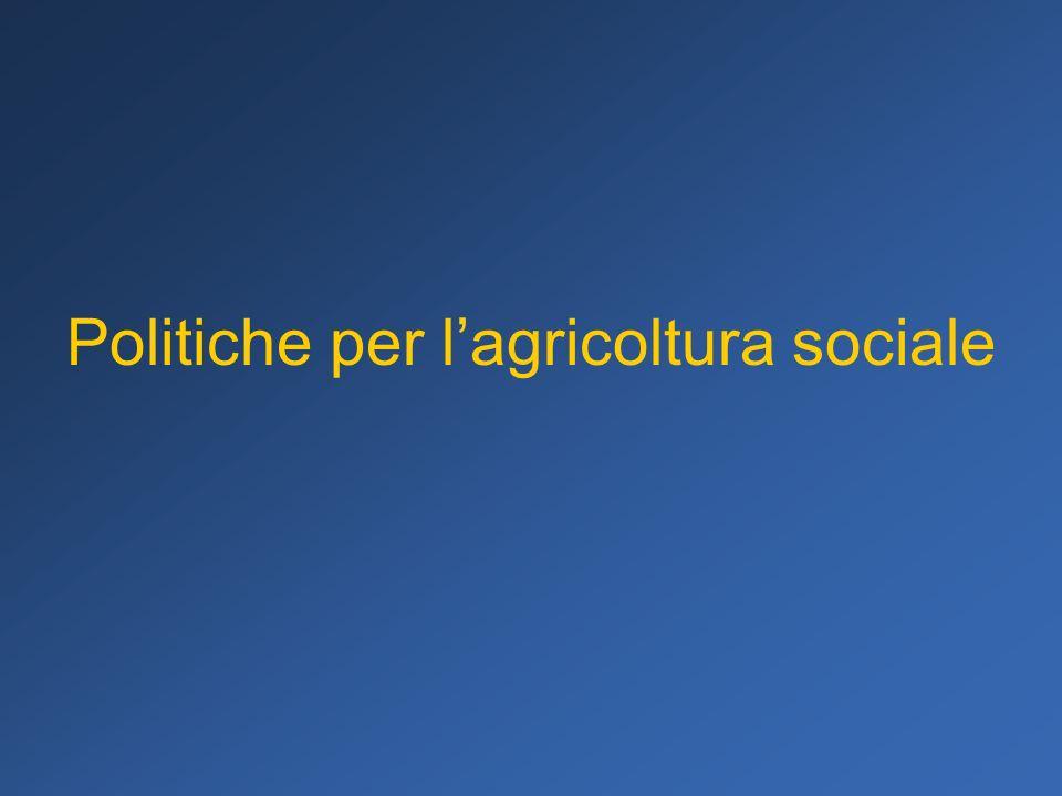 Politiche per lagricoltura sociale