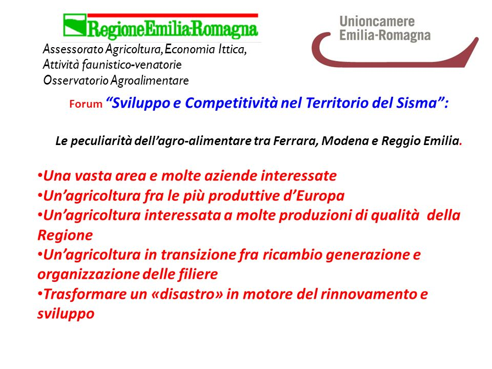 Assessorato Agricoltura, Economia Ittica, Attività faunistico-venatorie Osservatorio Agroalimentare Forum Sviluppo e Competitività nel Territorio del