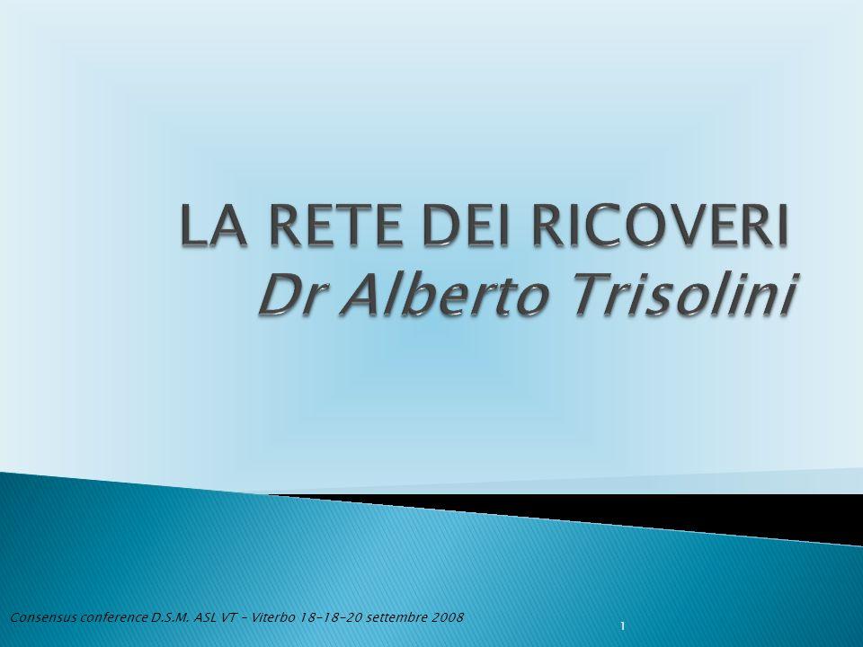 Consensus conference D.S.M. ASL VT – Viterbo 18-18-20 settembre 2008 1