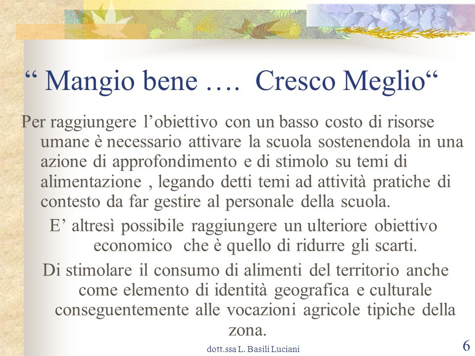 dott.ssa L.Basili Luciani 17 Mangio bene ….