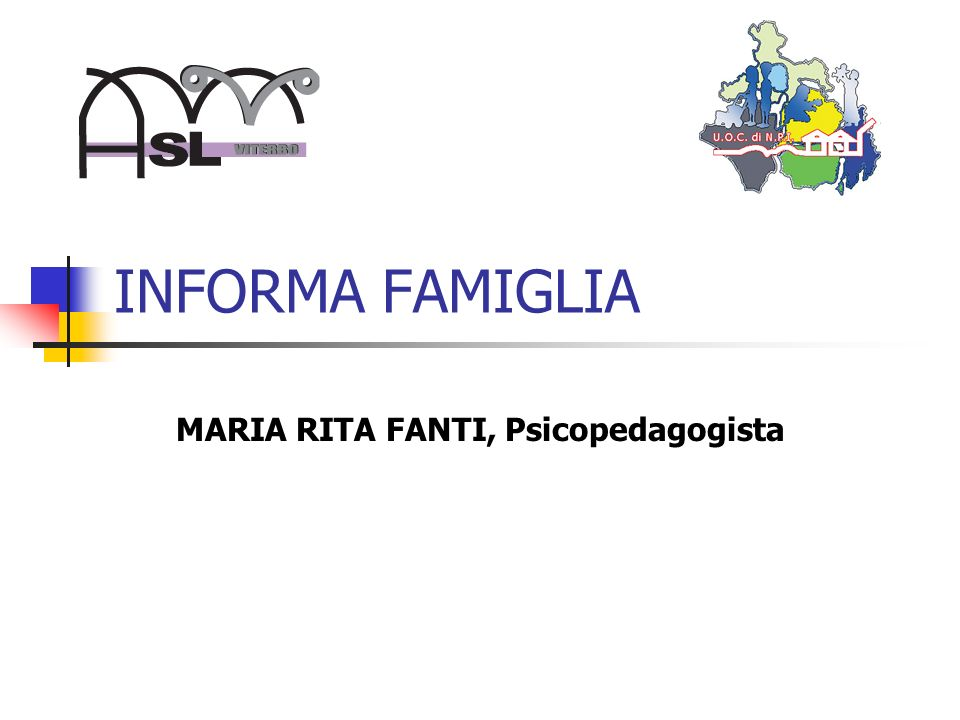 INFORMA FAMIGLIA MARIA RITA FANTI, Psicopedagogista