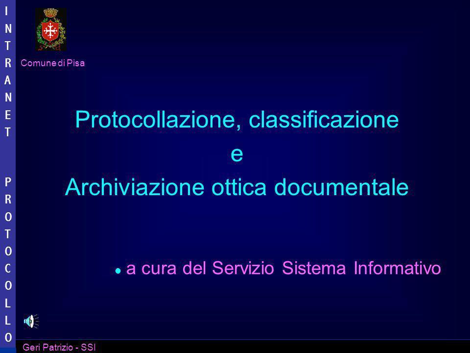 Comune di Pisa Geri Patrizio - SSI INTRANET PROTOCOLLO INTRANET PROTOCOLLO … vengono visualizzati i dati del documento...
