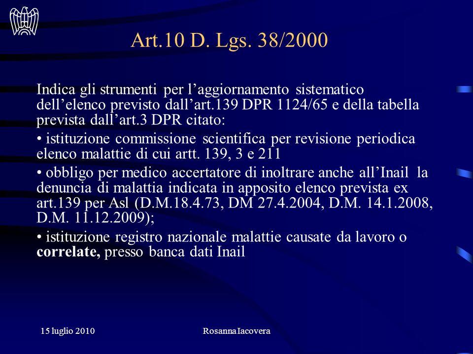 15 luglio 2010Rosanna Iacovera Tabelle a carattere prevenzionale- statistico/epidemiologico (art.139 T.U.