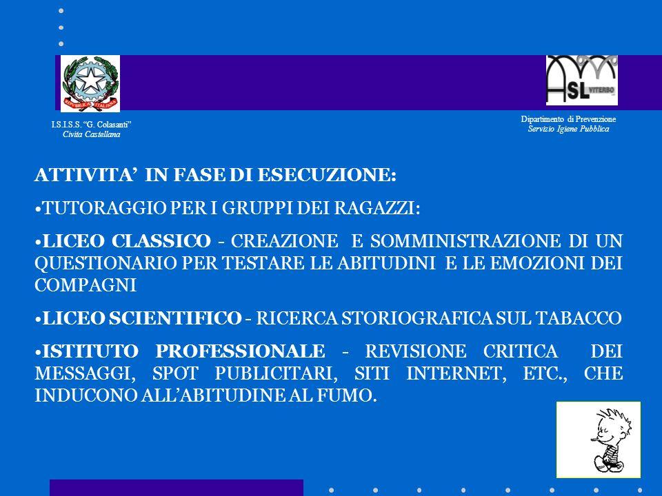 I.S.I.S.S. G. Colasanti Civita Castellana Dipartimento di Prevenzione Servizio Igiene Pubblica ATTIVITA GIA SVOLTA: INSERIMENTO NEL POF (PIANO OFFERTA