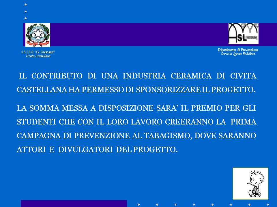I.S.I.S.S. G. Colasanti Civita Castellana Dipartimento di Prevenzione Servizio Igiene Pubblica ATTIVITA IN FASE DI ESECUZIONE: TUTORAGGIO PER I GRUPPI