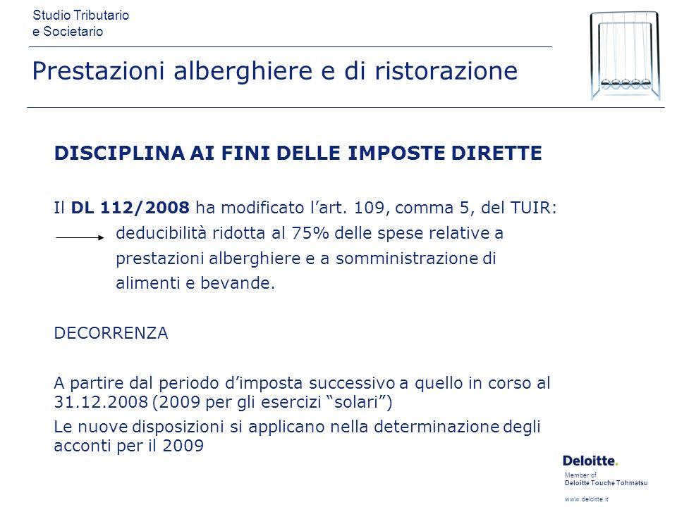 Member of Deloitte Touche Tohmatsu www.deloitte.it Studio Tributario e Societario Prestazioni alberghiere e di ristorazione DISCIPLINA AI FINI DELLE I