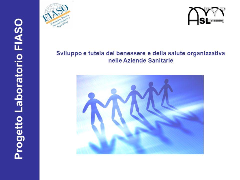 Progetto Laboratorio FIASO Sviluppo e tutela del benessere e della salute organizzativa nelle Aziende Sanitarie