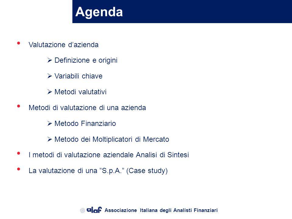 Associazione Italiana degli Analisti Finanziari La valutazione finanziaria Principali assunzioni per calcolare il DCF